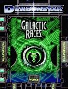 Dragonstar: Galactic Races
