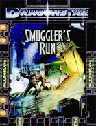 Dragonstar: Smuggler's Run