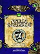 Legends & Lairs: Spells & Spellcraft