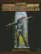 Warhammer Fantasy Roleplay 2nd Edition: Old World Armoury