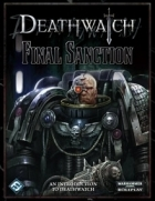 Deathwatch: Final Sanction (Quickstart)