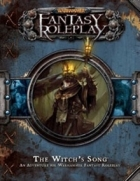 Warhammer Fantasy Roleplay: The Witch's Song