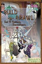 Build-a-Brawl Set 9: Fantasy Stereotypes