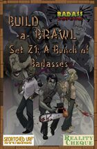 Build-a-Brawl Set Z1: A Bunch of Badasses