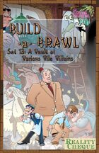 Build-a-Brawl Set 13: A Vault of Various Vile Villains