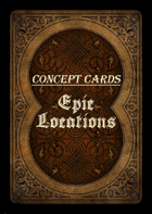 Concept Cards - Epic Locations