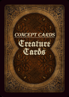 Concept Cards - Creatures