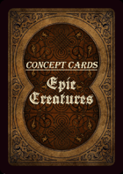 Concept Cards - Epic Creatures