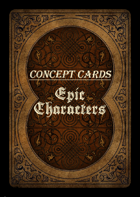 Concept Cards - Epic Characters