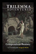 Trilemma Adventures Bestiary Dungeon World