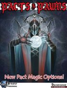 Pacts & Pawns: New Pact Magic Options (PFRPG)