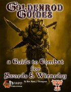 Goldenrod Guide: A Guide to Swords & Wizardry Combat