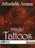 Affordable Arcana - Magic Tattoos (PFRPG)