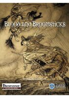Blood and Broomsticks - Sorcerers & Witches (PFRPG)