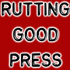 Rutting Good Press