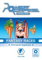PowerFrame Fantasy Races