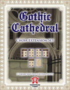 Gothic Cathedral: Choir Extension Set