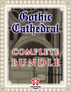 Complete Gothic Cathedral [BUNDLE]