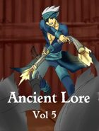 Ancient Lore  Issue 5 (supplement for Ancient steel)