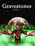 Gravestones issue 2 Horror rpg ezine