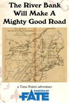The River Bank Will Make A Mighty Good Road