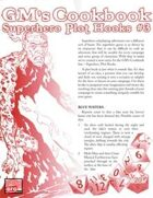 GM'S COOKBOOK: Superhero Plot Hooks #3