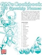 GM'S COOKBOOK: 100 Starship Names
