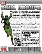 POSTMODERN: Skill Groups