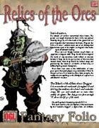 Fantasy Folio: Relics of the Orcs