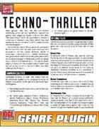 Genre Plugin: Techno-Thriller