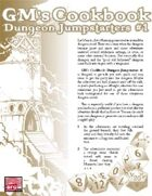 GM'S COOKBOOK: Dungeon Jumpstarters #1