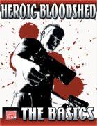 HEROIC BLOODSHED: The Basics