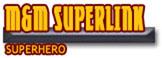 M&M Superlink