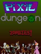 Pixel Dungeon: Zombies!