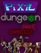 Pixel Dungeon: More Zombies!