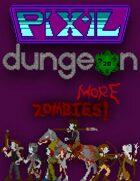 Pixel Dungeon: More Zombies!