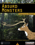 10 All-New Absurd Monsters
