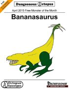 15-04 Free Monster of the Month: Bananasaurus