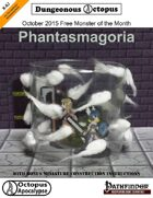 15-10 Free Monster of the Month: Phantasmagoria