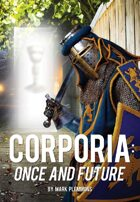 Corporia: Once and Future