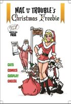 Mac and Trouble's Christmas Freebie