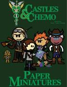 Castles & Chemo: Paper Miniatures V - We Endure