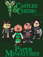 Castles & Chemo: Paper Miniatures VII - Altered Realities