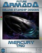 Future Armada: Mercury Trio