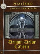 0 hr: Demon Delve Cavern