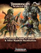Thunderscape: A Goreaux's Guide to Golems