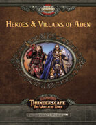 Savage Thunderscape: Heroes & Villains of Aden