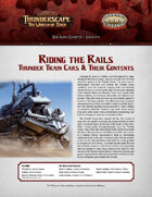 Savage Thunderscape: Aden Gazette 6 - Riding the Rails