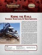 Savage Thunderscape: Aden Gazette 6 - Riding the Rails