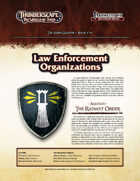 Thunderscape: Aden Gazette 19 - Law Enforcement Organizations